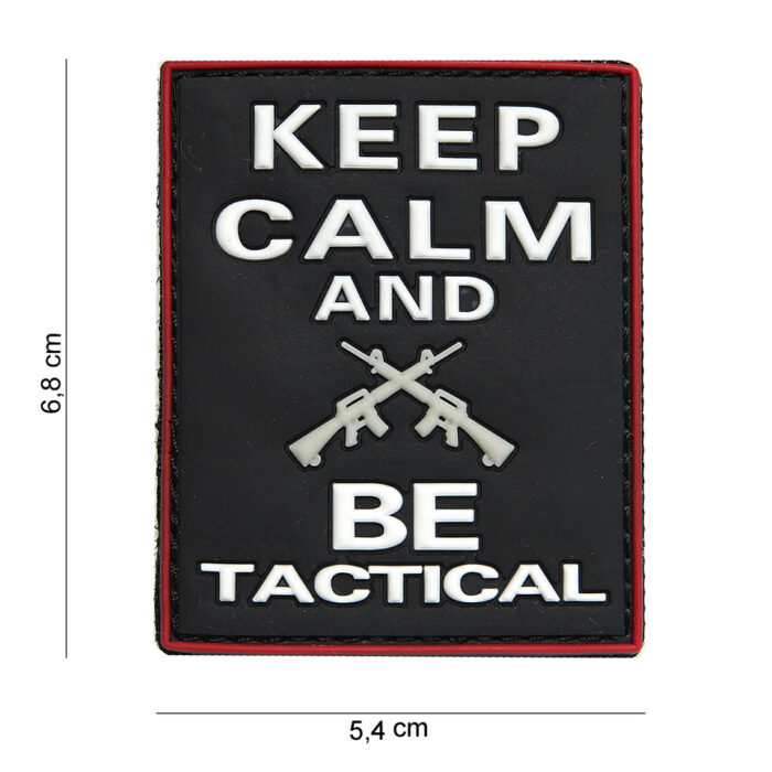 Keep calm and be tactical-0